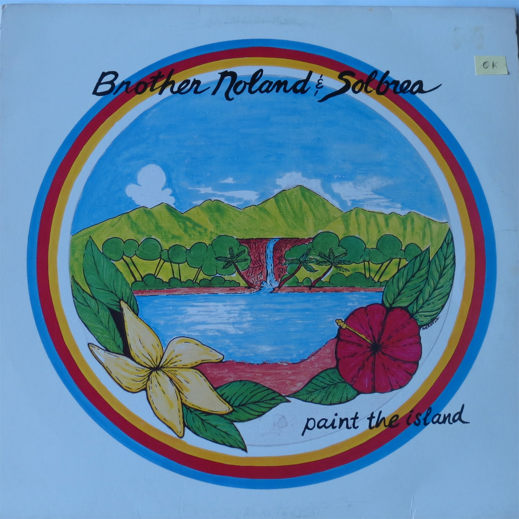 Brother Noland & Solbrea - Paint the Island