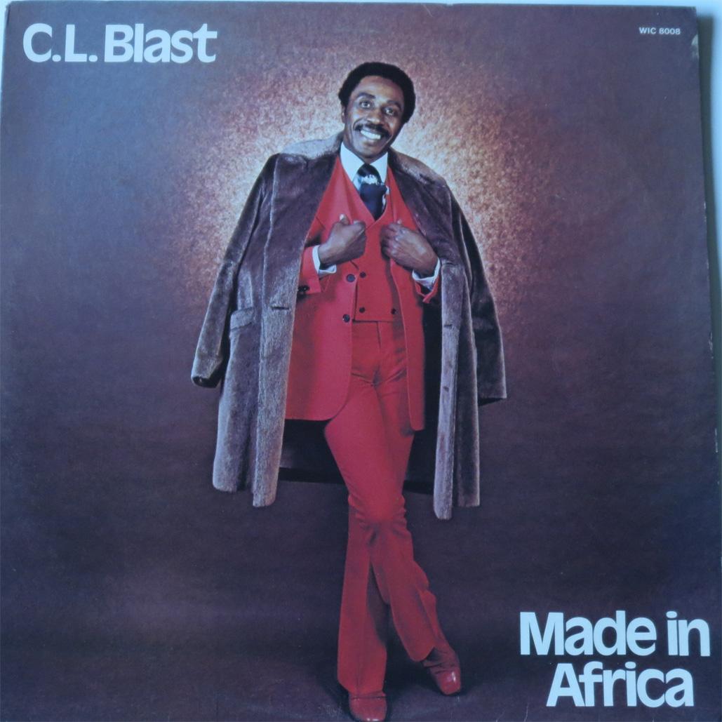 C.L. Blast - Made in Africa