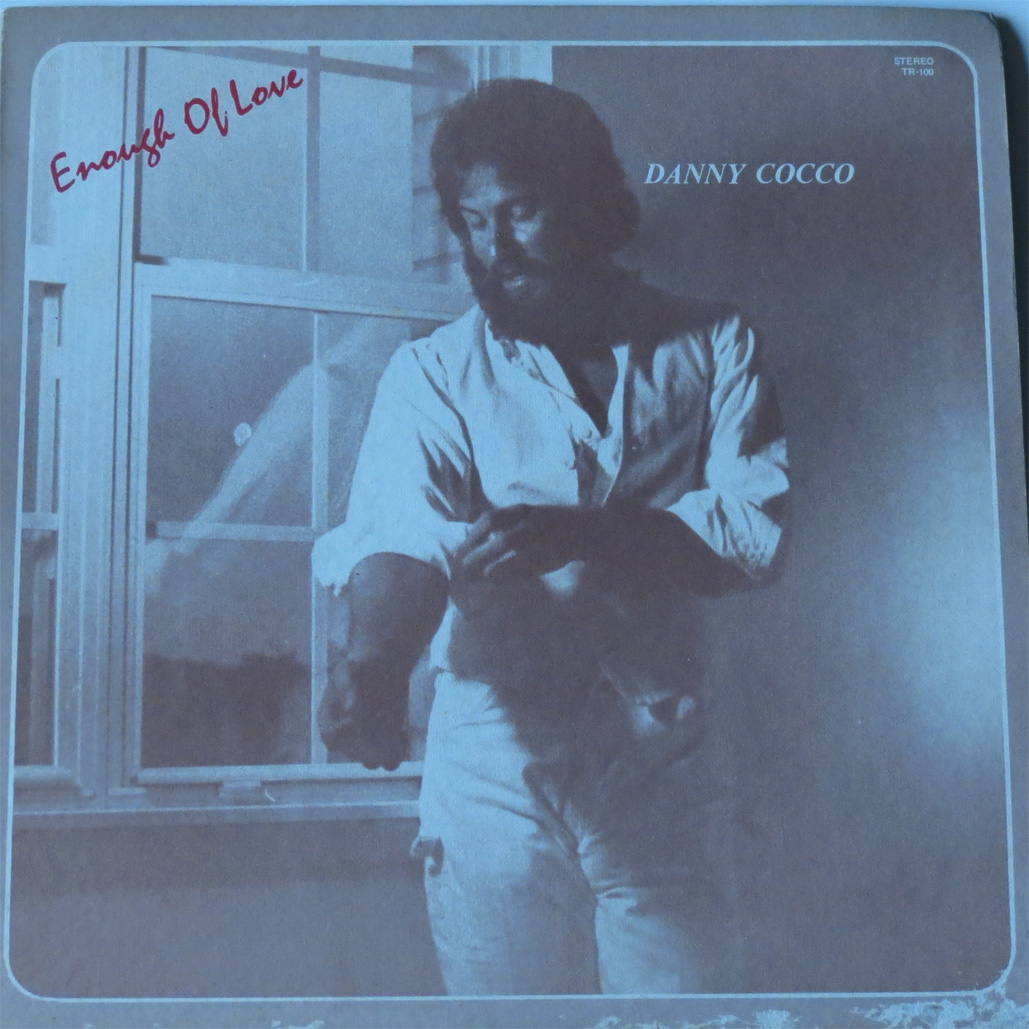 Danny Cocco - Enough Of Love