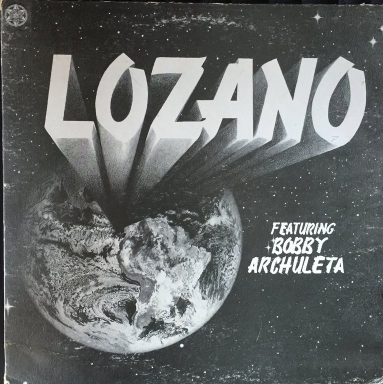 Lozano Feat Bob Archuleta